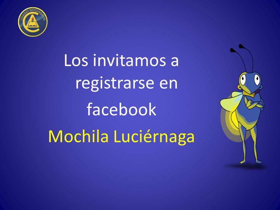 Los invitamos a registrarse en facebook Mochila Luciérnaga