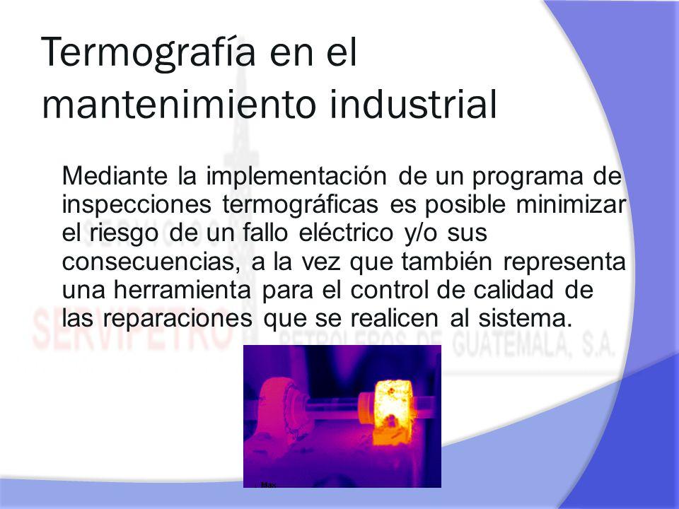 Mediante la implementación de un programa de inspecciones termográficas es posible minimizar el riesgo de un fallo eléctrico y/o sus consecuencias, a