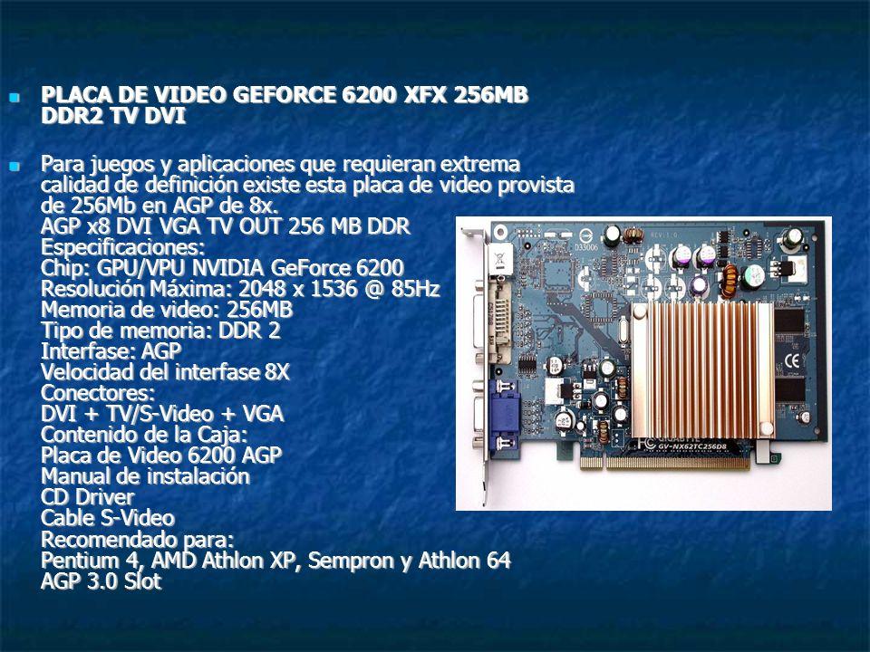 PLACA DE VIDEO GEFORCE 6200 XFX 256MB DDR2 TV DVI PLACA DE VIDEO GEFORCE 6200 XFX 256MB DDR2 TV DVI Para juegos y aplicaciones que requieran extrema c