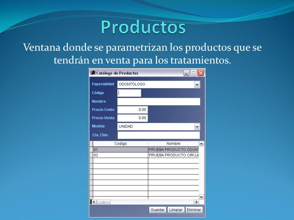 Ventana donde se parametrizan los productos que se tendrán en venta para los tratamientos.