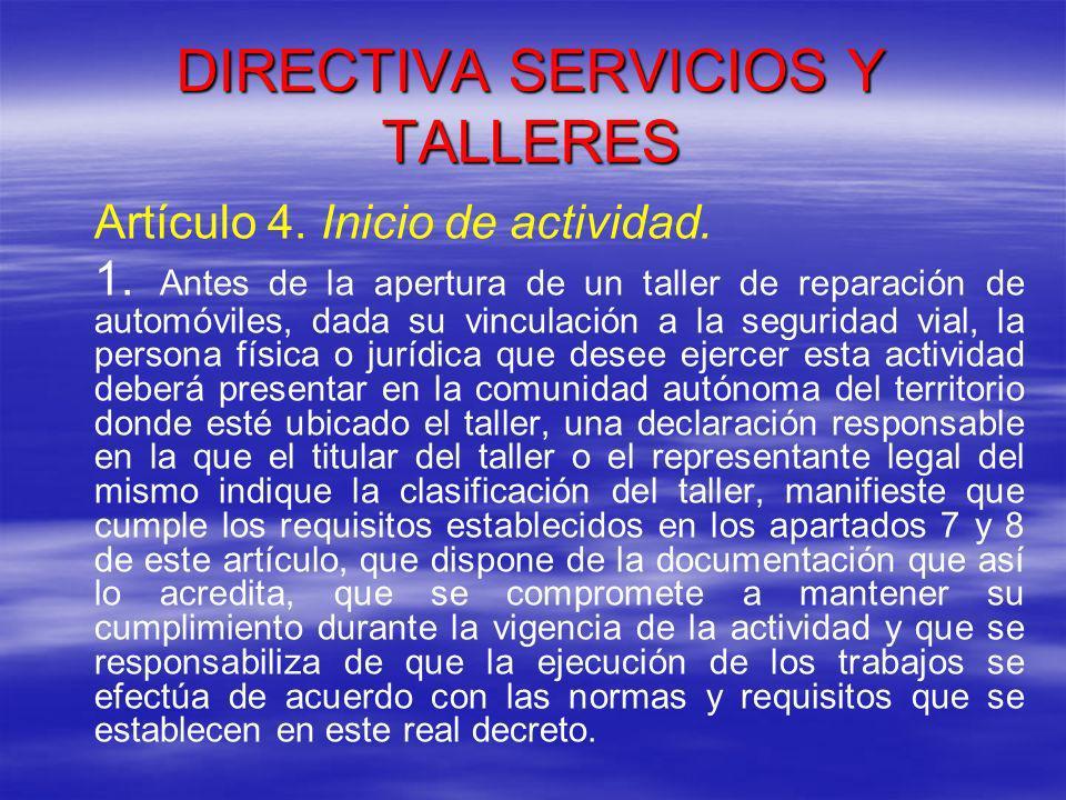 DIRECTIVA SERVICIOS Y TALLERES Disposición adicional segunda.