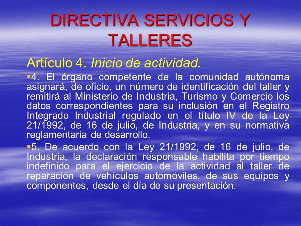 DIRECTIVA SERVICIOS Y TALLERES Disposición transitoria primera.