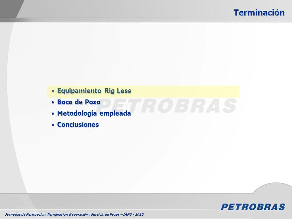 Jornadas de Perforación, Terminación, Reparación y Servicio de Pozos – IAPG - 2010 Equipamiento Rig LessEquipamiento Rig Less Boca de PozoBoca de Pozo