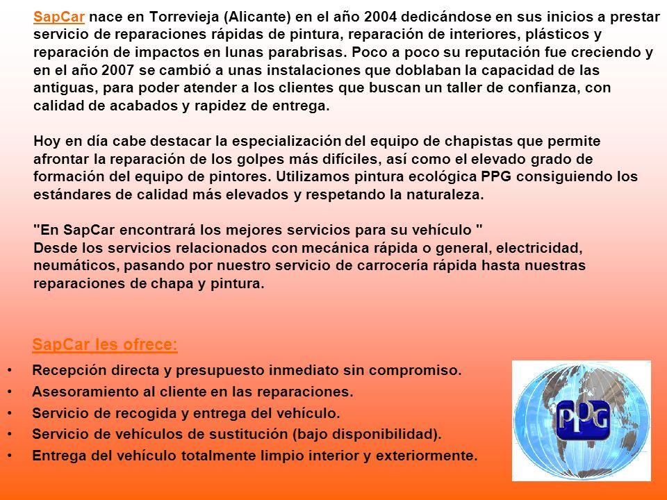 SapCar nace en Torrevieja (Alicante) en el año 2004 dedicándose en sus inicios a prestar servicio de reparaciones rápidas de pintura, reparación de in