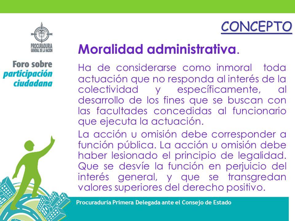 Procuraduría Primera Delegada ante el Consejo de EstadoCONCEPTO Moralidad administrativa.