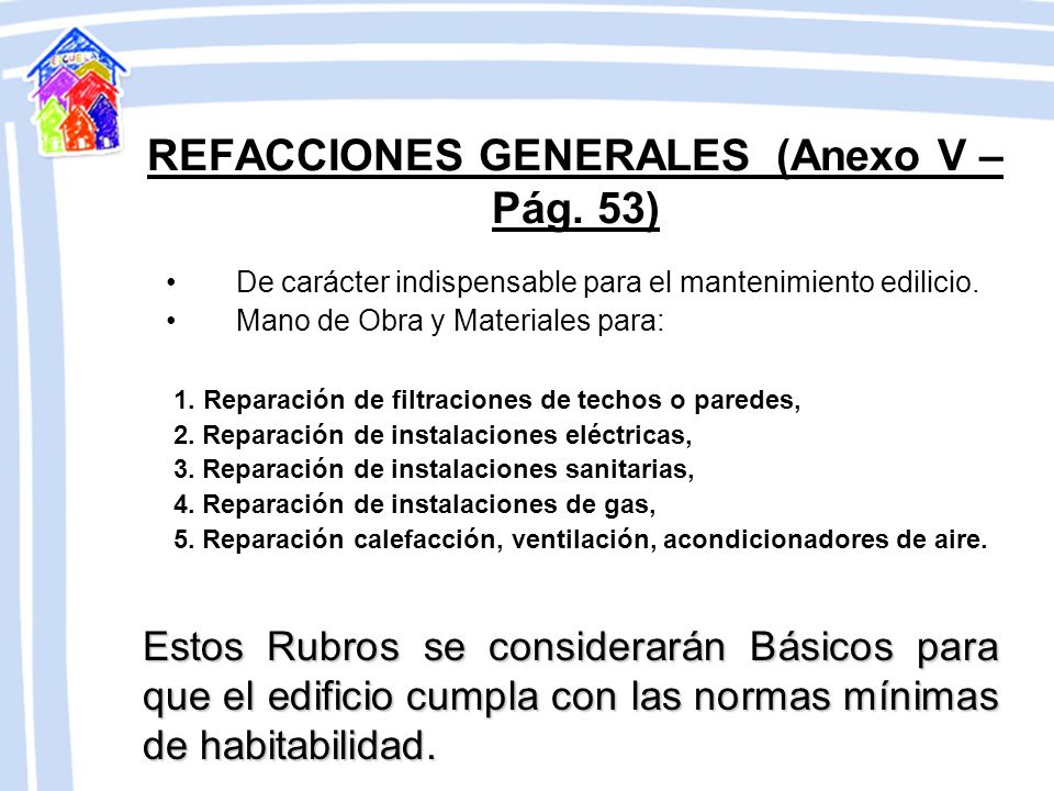CONCEPTOS QUE SON CONSIDERADOS GASTOS DE FUNCIONAMIENTO (Pág. 4) Alimentación Combustibles: Destinados a cocina, limpieza, calefacción, otros equipos,