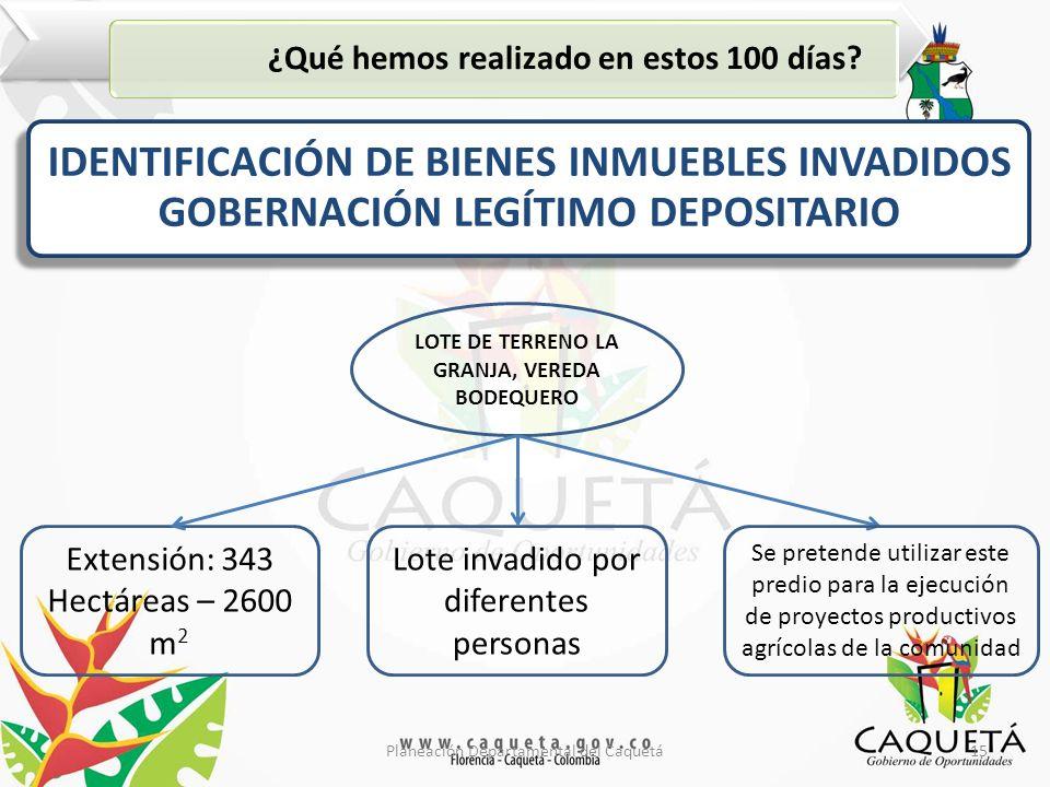 15Planeación Departamental del Caquetá ¿Qué hemos realizado en estos 100 días.