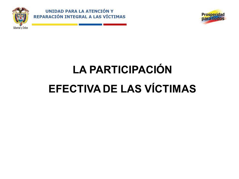 LA PARTICIPACIÓN EFECTIVA DE LAS VÍCTIMAS