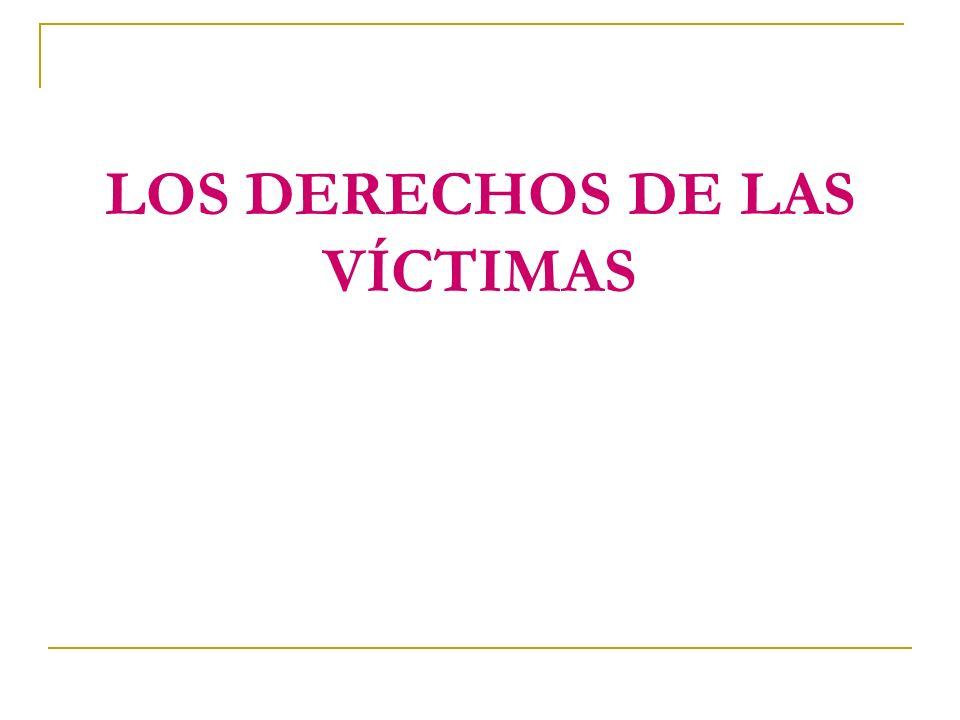 LOS DERECHOS DE LAS VÍCTIMAS