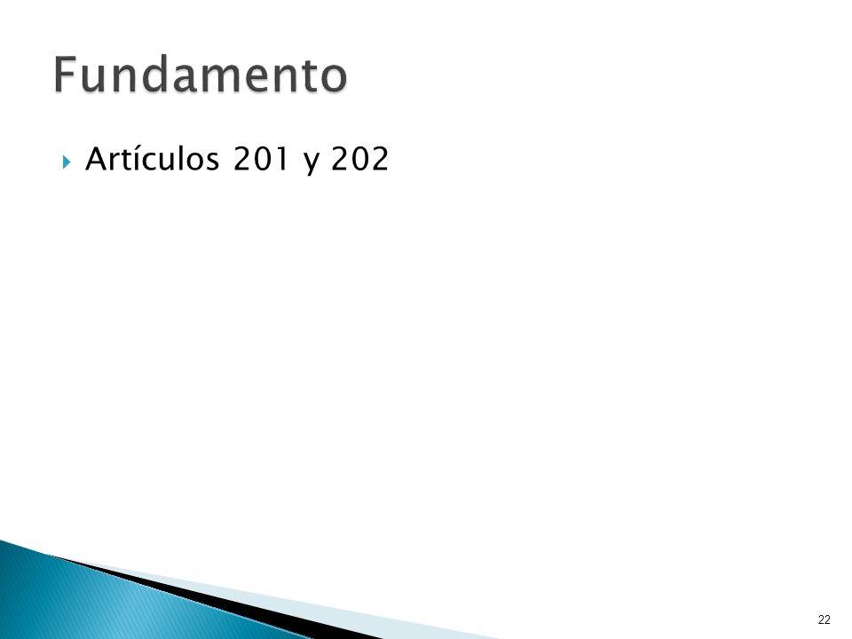 Artículos 201 y 202 22