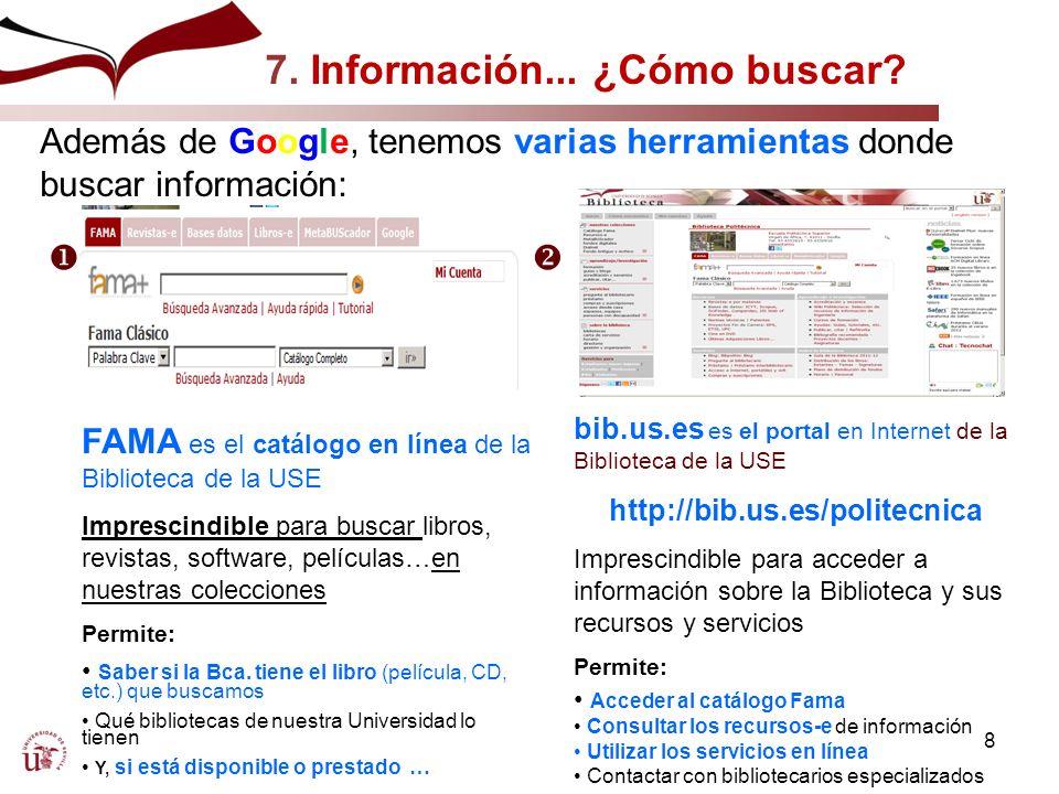 7. 1. El Catálogo FAMA ¿Qué contiene? http://fama.us.es http://encore.fama.us.es ¿cómo entramos? 9