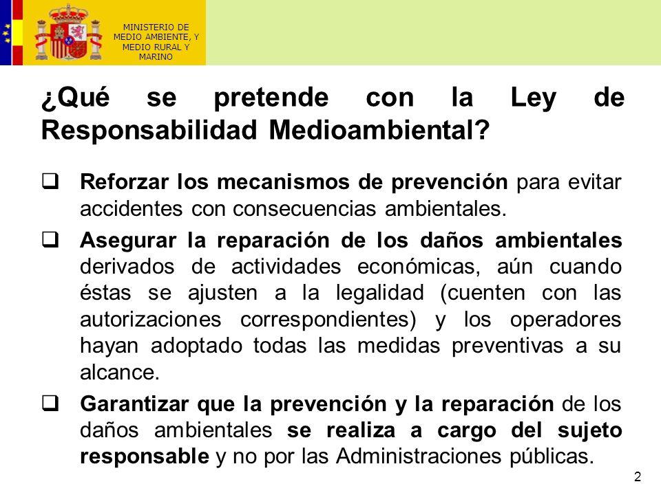 2 Reforzar los mecanismos de prevención para evitar accidentes con consecuencias ambientales. Asegurar la reparación de los daños ambientales derivado