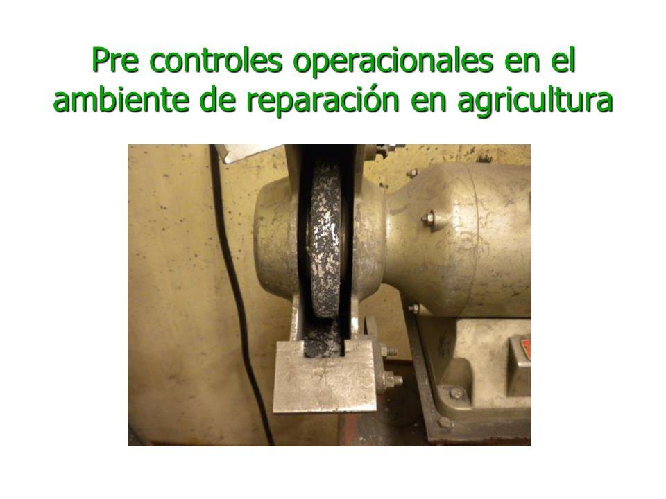Pre controles operacionales en el ambiente de reparación en agricultura