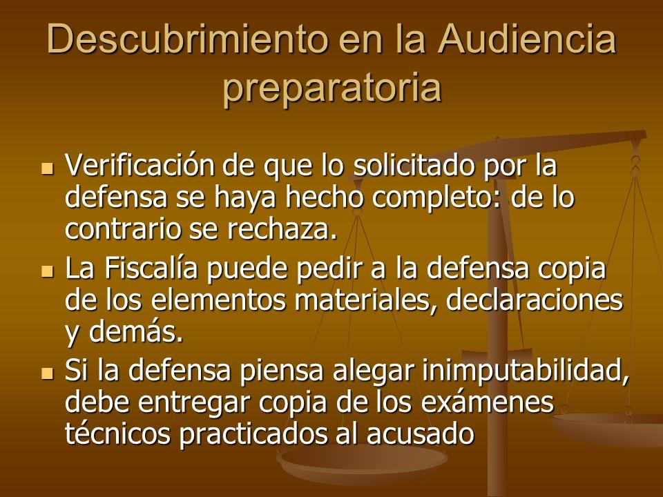 Descubrimiento en la Audiencia preparatoria Verificación de que lo solicitado por la defensa se haya hecho completo: de lo contrario se rechaza. Verif