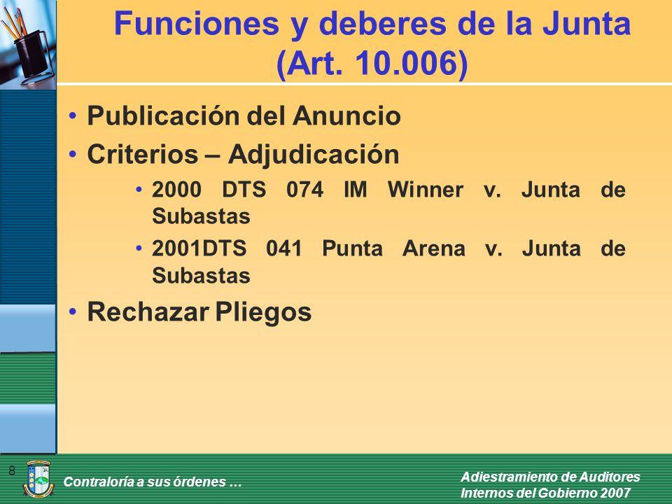 Contraloría a sus órdenes … Adiestramiento de Auditores Internos del Gobierno 2007 8 Funciones y deberes de la Junta (Art.