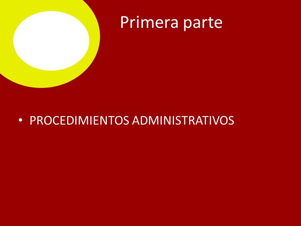 CONCLUSIÓN DEL PROCEDIMIENTO ADMINISTRATIVO Todo procedimiento administrativo concluye cuando el acto administrativo queda en firme o se produzca acto administrativo ficto, positivo o negativo.