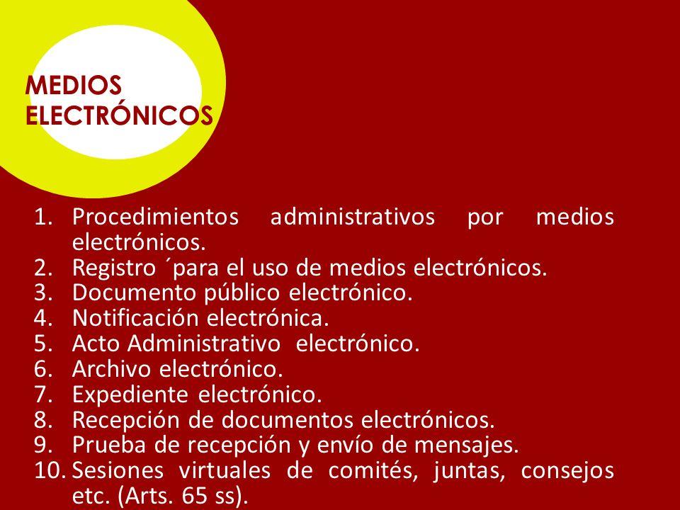 1.Procedimientos administrativos por medios electrónicos.