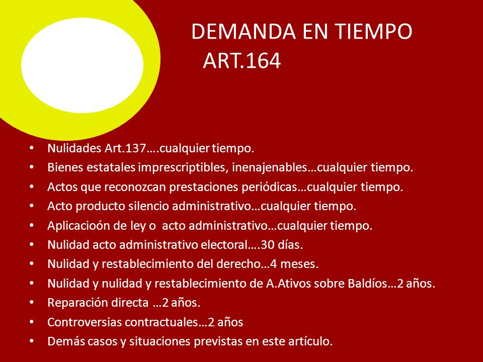 DEMANDA EN TIEMPO ART.164 Nulidades Art.137….cualquier tiempo.