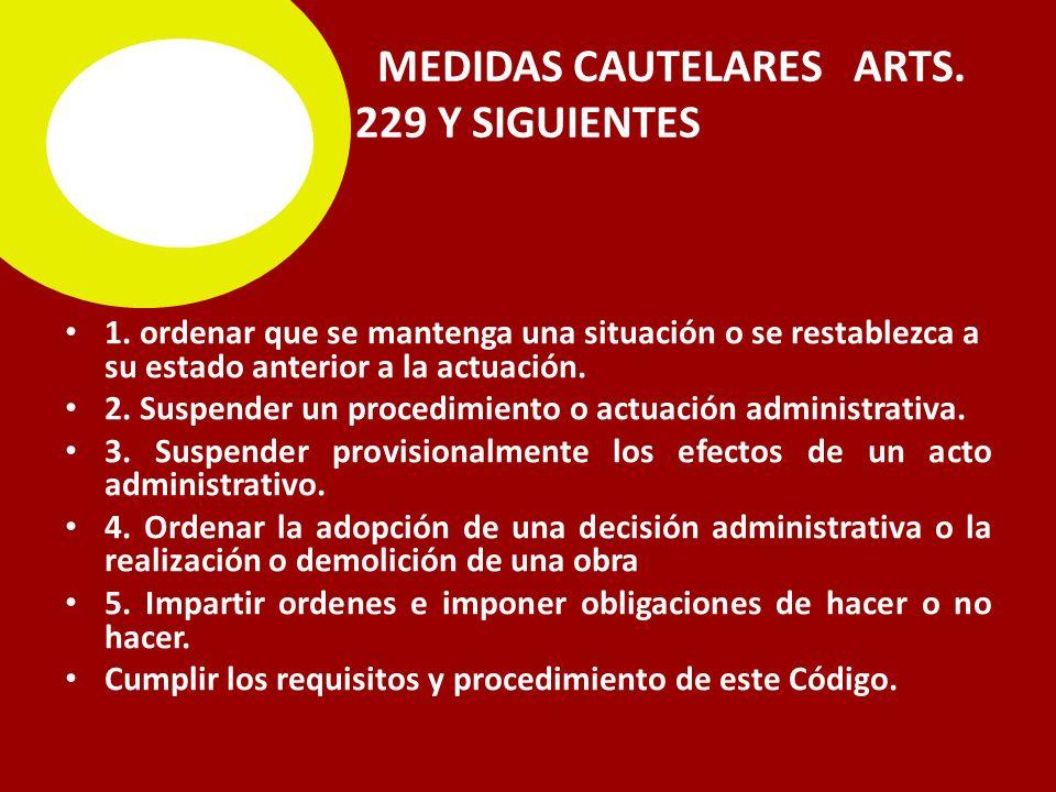 MEDIDAS CAUTELARES ARTS.229 Y SIGUIENTES 1.