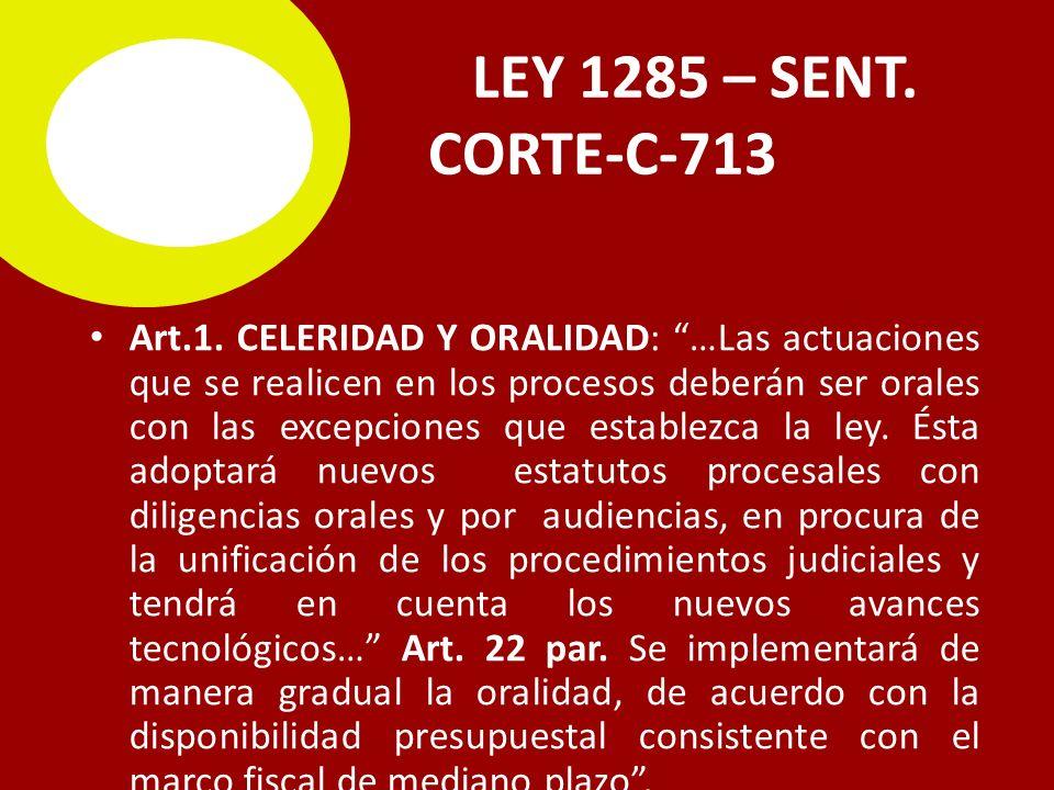 LEY 1285 – SENT.C CORTE-C-713 Art.1.