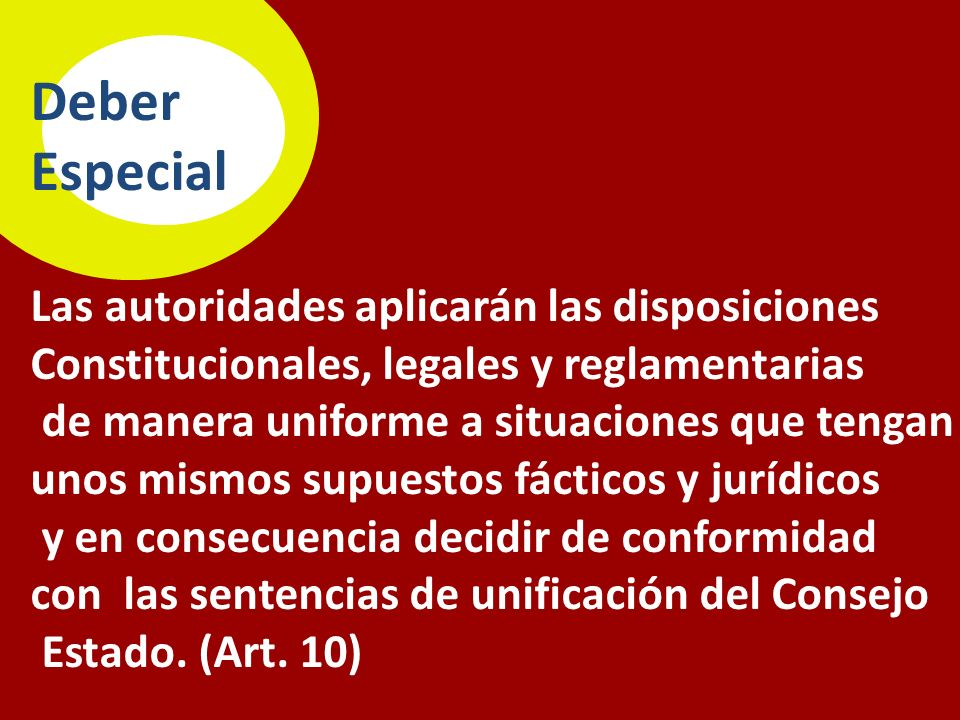 Objeto 1.Con el fin de afianzar la especialización se retoma el criterio material: La J.C.A.