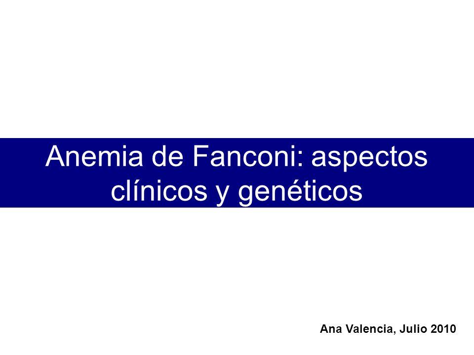 Mecanismos moleculares The Fanconi anemia/BRCA pathway AG L F E B C M D2 Ub FANCD1/BRCA2 BRCA1 N J