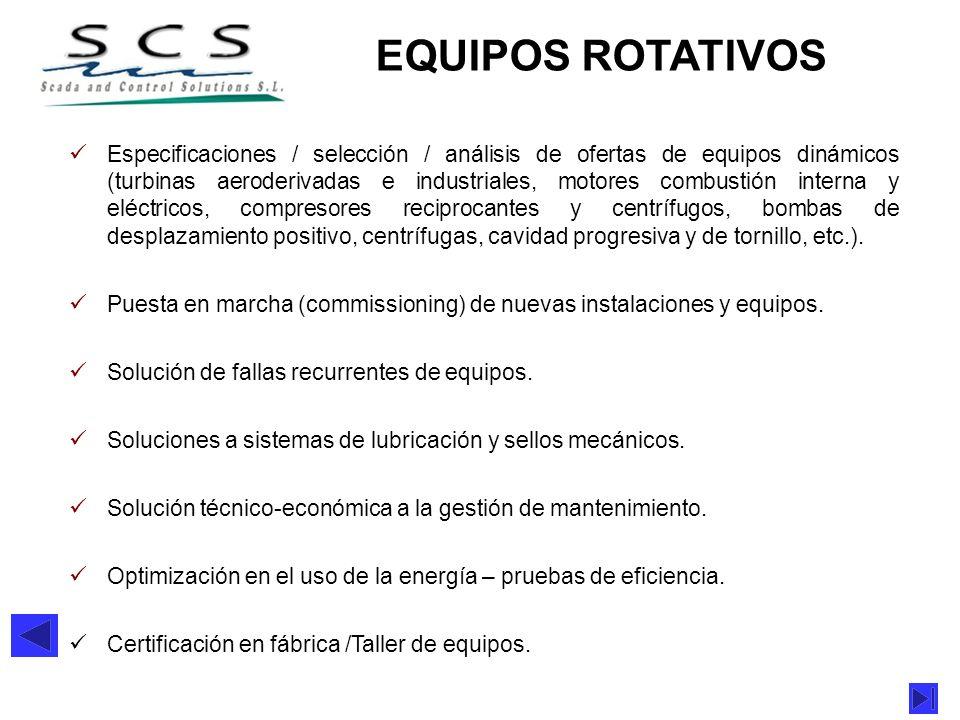 EQUIPOS ROTATIVOS Especificaciones / selección / análisis de ofertas de equipos dinámicos (turbinas aeroderivadas e industriales, motores combustión i