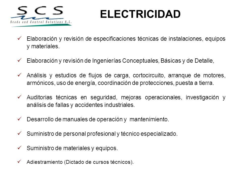 ELECTRICIDAD Elaboración y revisión de especificaciones técnicas de instalaciones, equipos y materiales. Elaboración y revisión de Ingenierías Concept