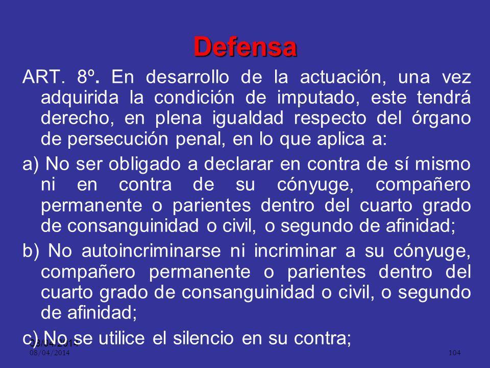 08/04/2014 103 Aspecto práctico ART. 332.Causales. El fiscal solicitará la preclusión en los siguientes casos: 1. Imposibilidad de iniciar o continuar