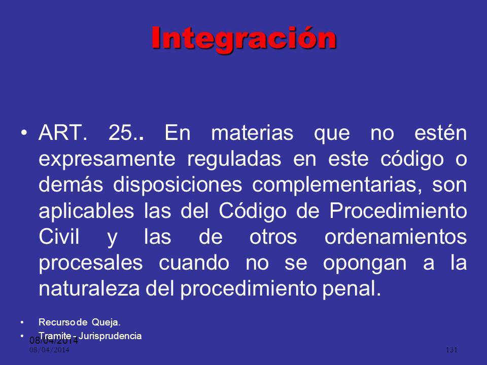 08/04/2014 130 Cláusula de exclusión ART. 23.. Toda prueba obtenida con violación de las garantías fundamentales será nula de pleno derecho, por lo qu