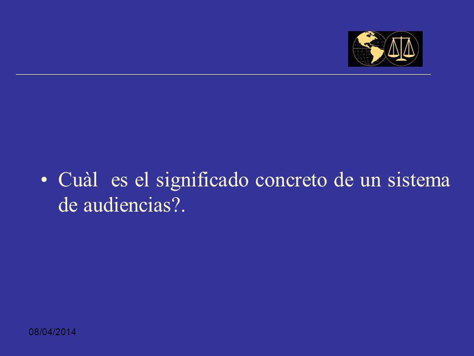 08/04/2014 ¿Qué es una audiencia?