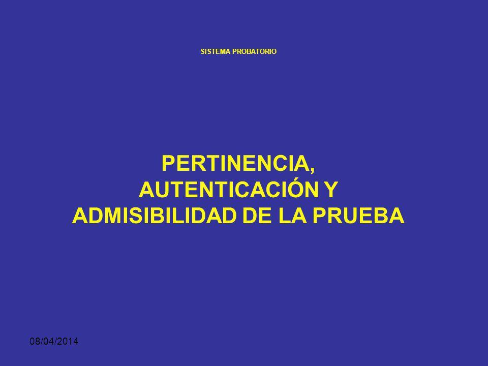 08/04/2014 SISTEMA PROBATORIO Principios de la prueba en el procedimiento penal colombiano SUSPENSIÓN.