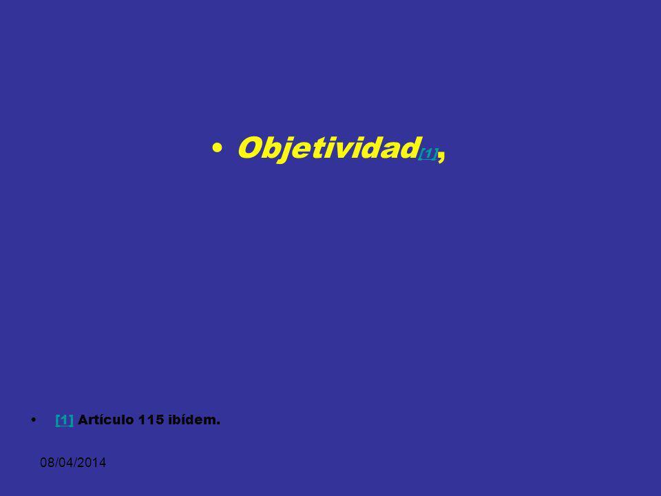08/04/2014 Defensa [1].[1] Lealtad [2]. [2] Contradicción [3].