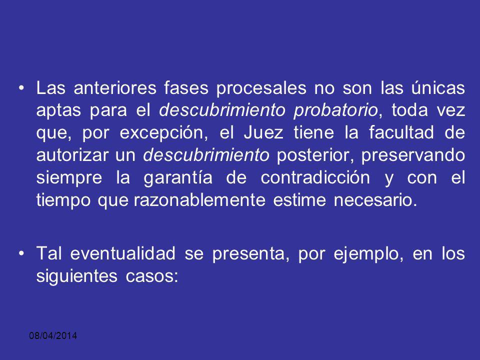 08/04/2014 iii) En desarrollo de la audiencia preparatoria (artículos 356 y 357 ibídem).