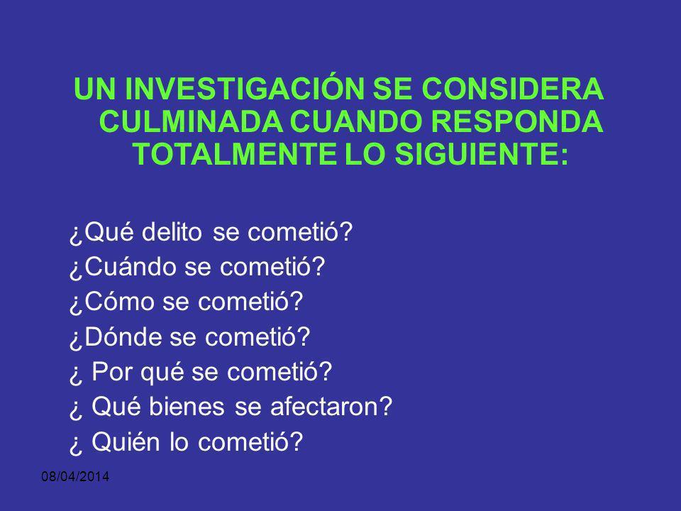08/04/2014 ¿QUÉ ES UNA BUENA INVESTIGACIÓN? 1. 1. BUEN CONTROL DE PRUEBAS. 2. BUENA ENTREVISTA DE TESTIGOS. - ANTECEDENTES. - DESCRIPCIONES PARA SER C