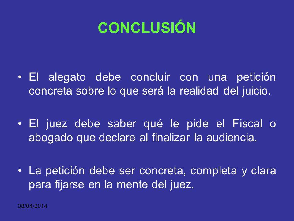08/04/2014 PRESENTACIÓN DE LOS FUNDAMENTOS JURÍDICOS La Fiscalía deberá enunciar los juicios objetivos y subjetivos que disponen la teoría del delito
