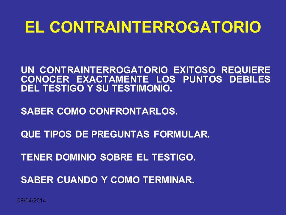08/04/2014 LAS PARTES LOS FISCALESLOS DEFENSORES