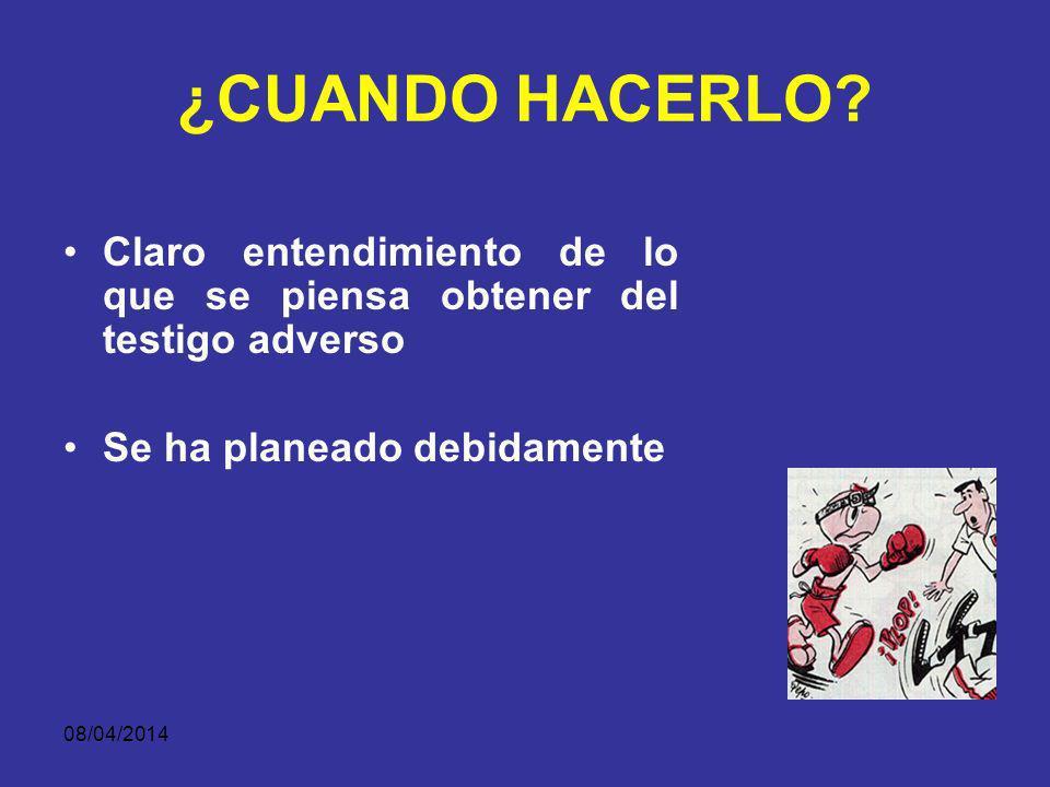 08/04/2014 PLANEACIÓN DEBO O NO CONTRAINTERROGAR