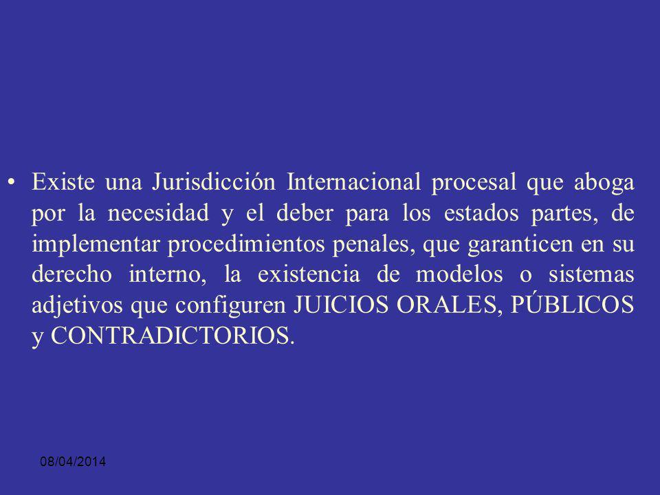 08/04/2014 Bajo el entendido de concebirse la ORALIDAD como un principio INTEGRADOR o SISTEMATIZADOR del conjunto de valores y normas rectoras que conforman los estatutos penales.