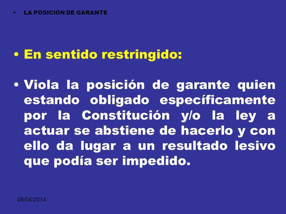 08/04/2014 POSICION DE GARANTE