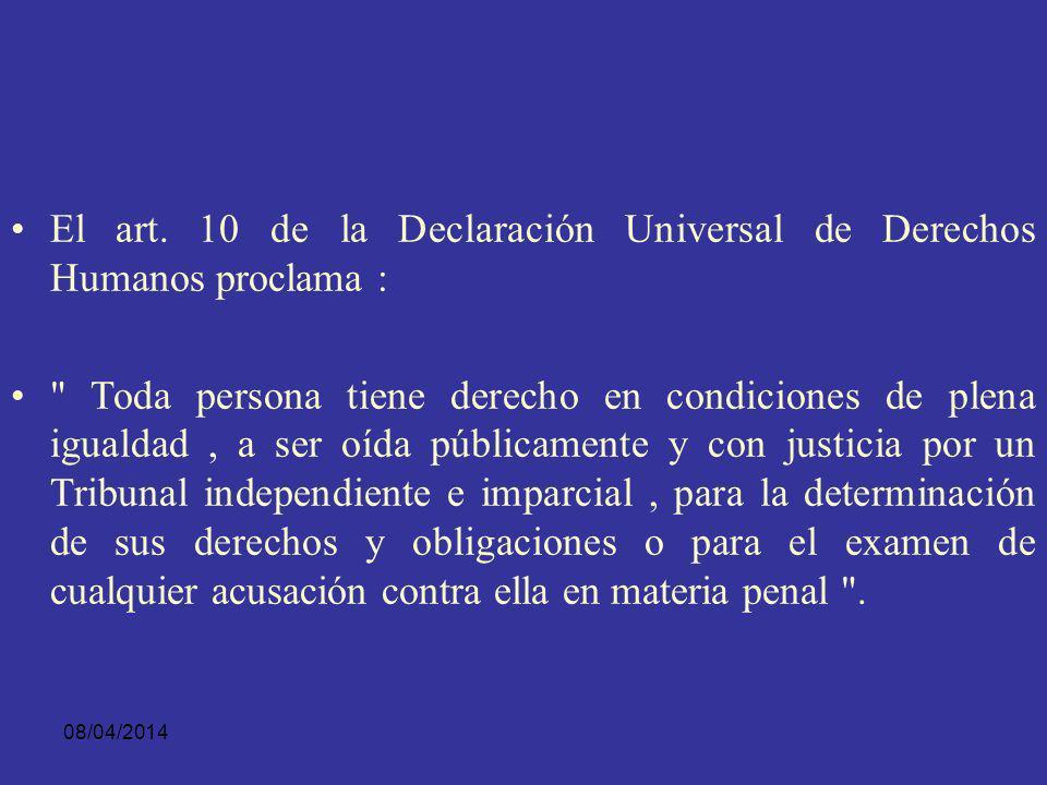 08/04/2014 Existe una Jurisdicción Internacional procesal que aboga por la necesidad y el deber para los estados partes, de implementar procedimientos