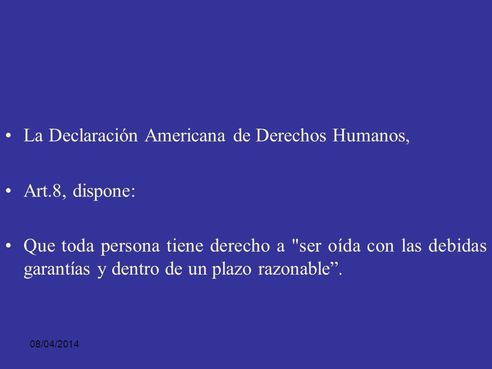 08/04/2014 A su vez, el Pacto Internacional de Derechos Civiles y Políticos en su Art. 14,1 dice: