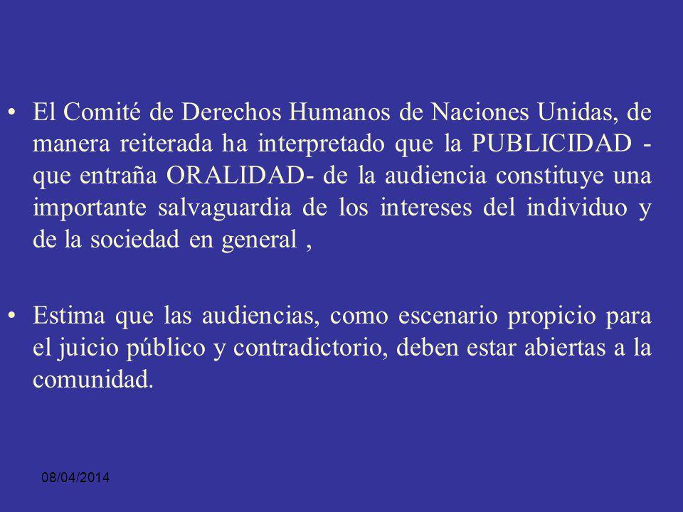 08/04/2014 Las Reglas Mínimas de las Naciones Unidas para el proceso penal o reglas de Mallorca, aunque conscientes de su falta de efecto vinculante p