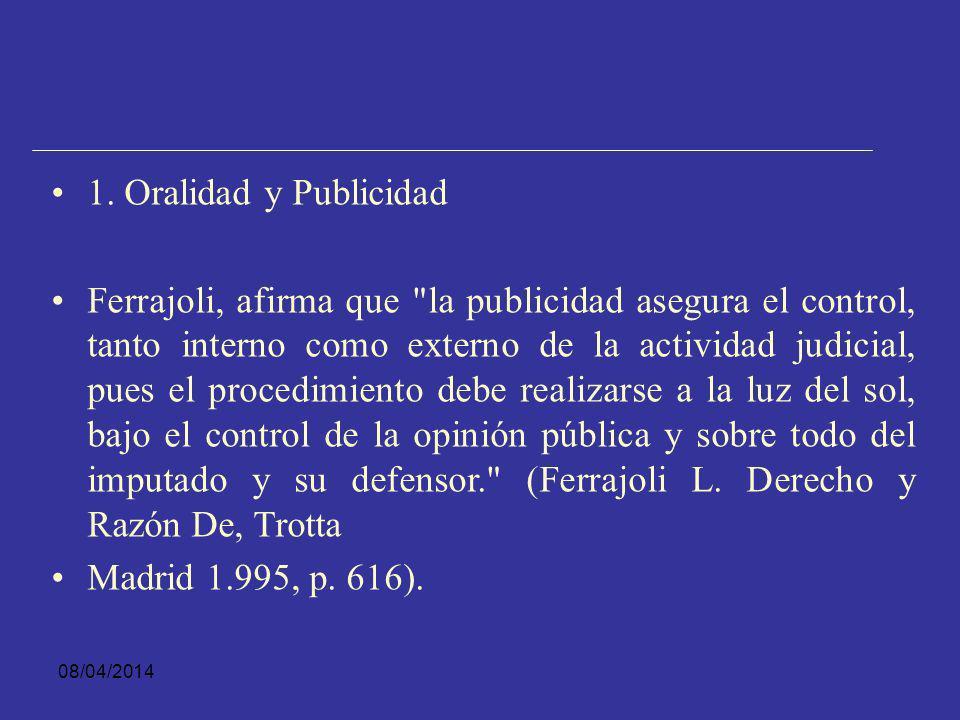 08/04/2014 PRINCIPIOS QUE SE RELACIONAN CON LA ORALIDAD