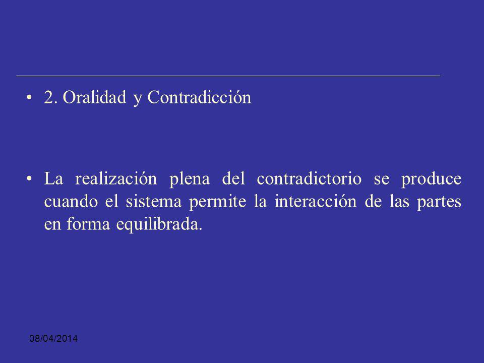 08/04/2014 1. Oralidad y Publicidad Ferrajoli, afirma que