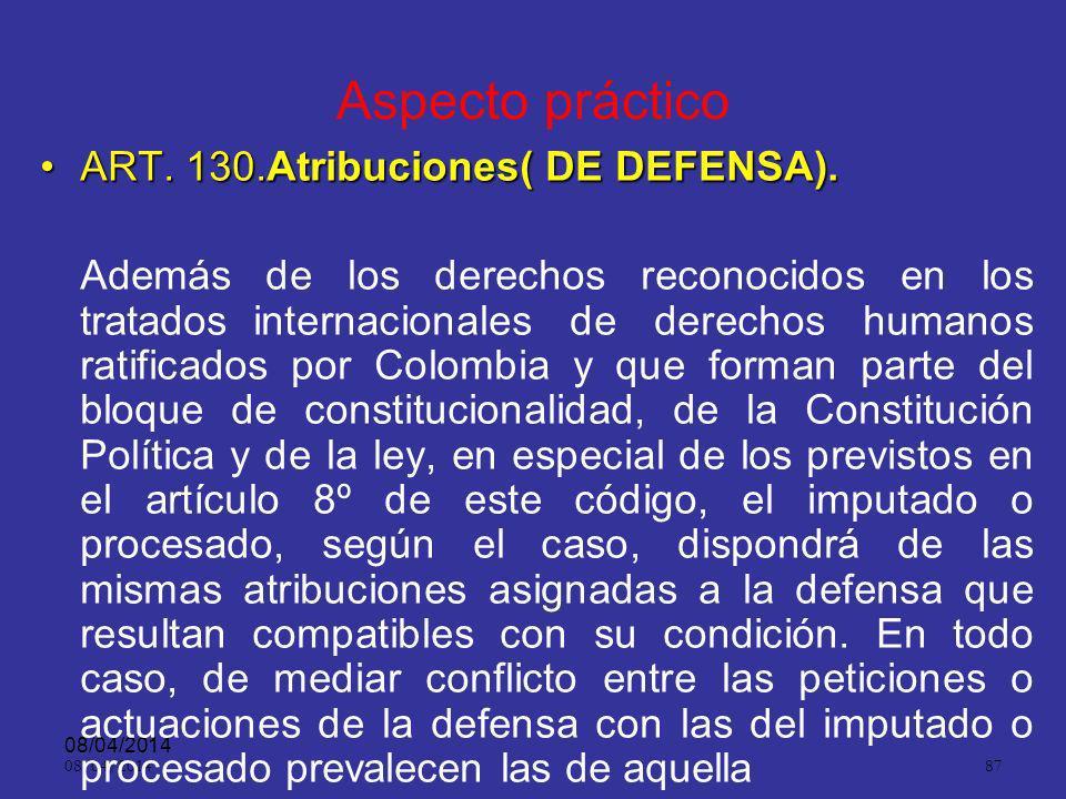 08/04/2014 86 Prelación de los tratados internacionales ART. 3º. En la actuación prevalecerá lo establecido en los tratados y convenios internacionale