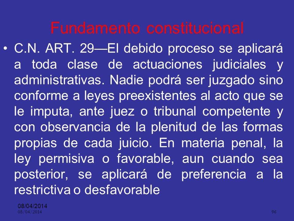 08/04/2014 95 Legalidad. ART. 6º Nadie podrá ser investigado ni juzgado sino conforme a la ley procesal vigente al momento de los hechos, con observan