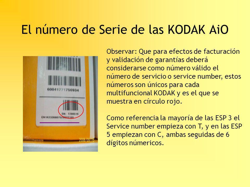 El número de Serie de las KODAK AiO Observar: Que para efectos de facturación y validación de garantías deberá considerarse como número válido el núme
