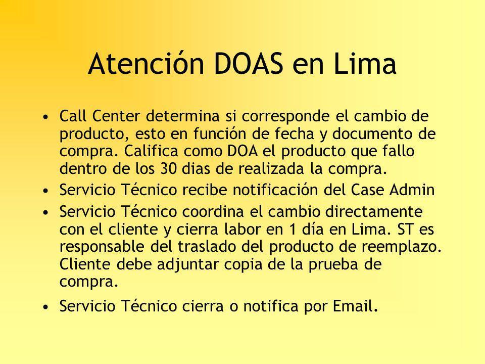 Atención DOAS en Lima Call Center determina si corresponde el cambio de producto, esto en función de fecha y documento de compra. Califica como DOA el