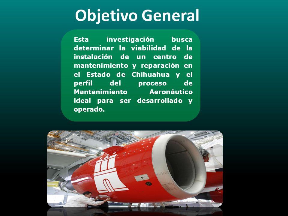 Esta investigación busca determinar la viabilidad de la instalación de un centro de mantenimiento y reparación en el Estado de Chihuahua y el perfil d